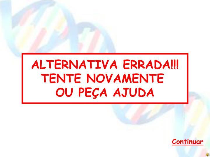 ALTERNATIVA ERRADA!!!