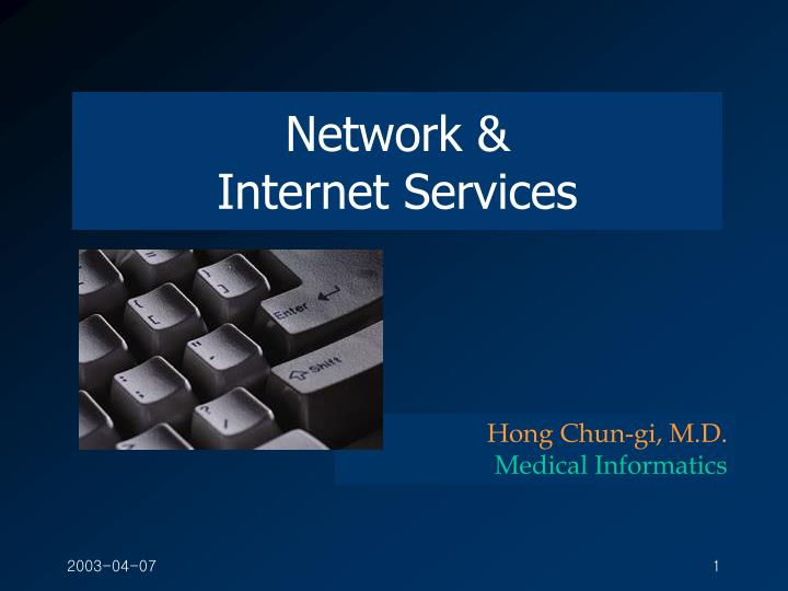 Network internet services