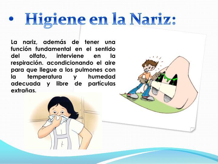 Higiene en la Nariz: