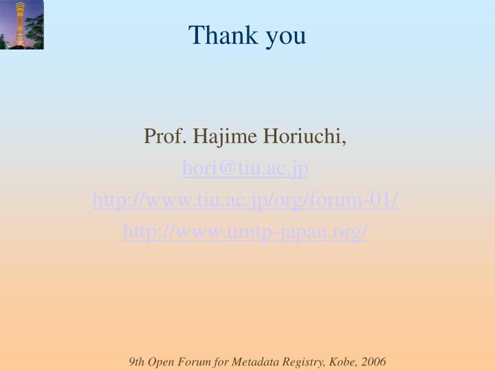 Prof. Hajime Horiuchi,
