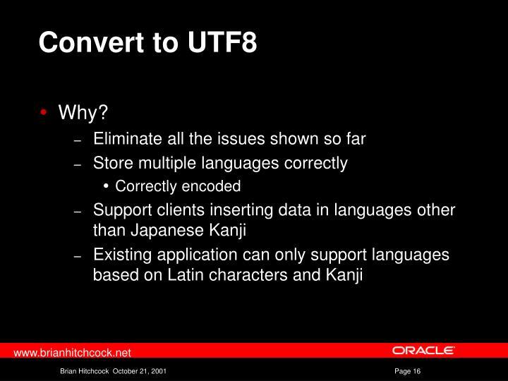 Convert to UTF8