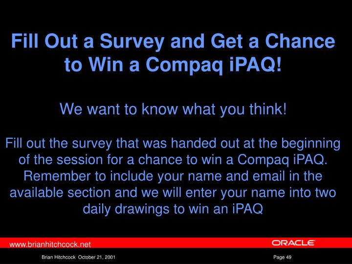 Fill Out a Survey and Get a Chance to Win a Compaq iPAQ!