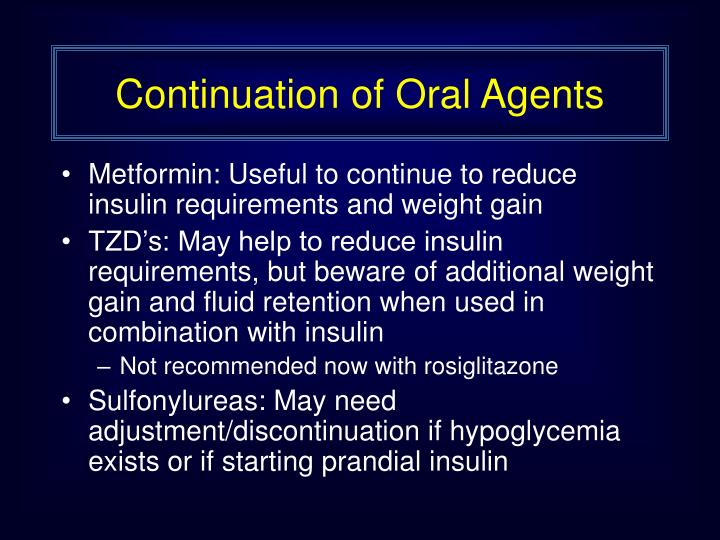 Continuation of Oral Agents
