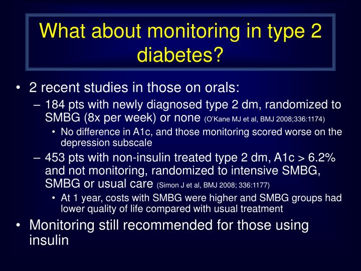 What about monitoring in type 2 diabetes?