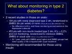 what about monitoring in type 2 diabetes