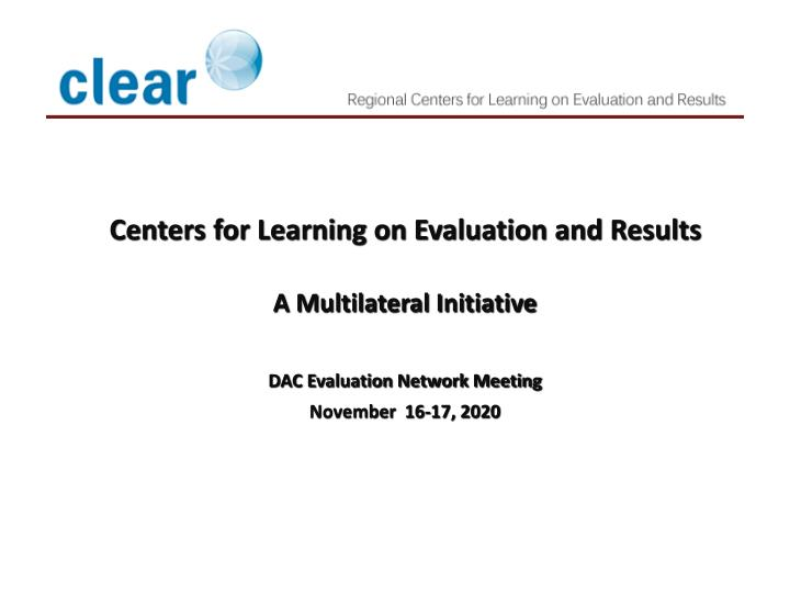 Dac network on development evaluation illuminating development challenges and results