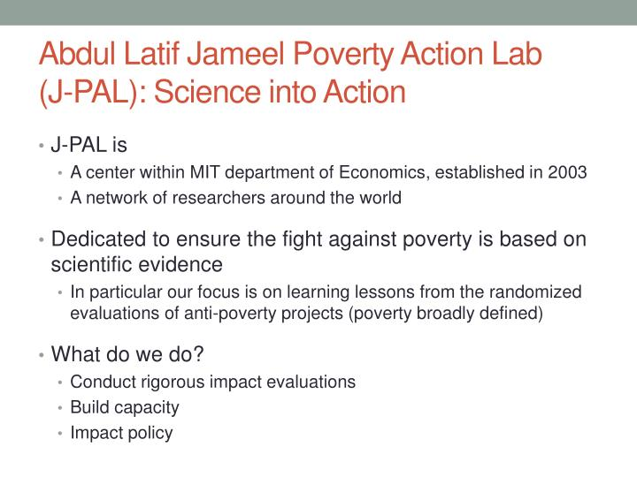 Abdul latif jameel poverty action lab j pal science into action