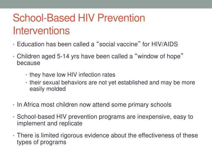School-Based HIV Prevention Interventions