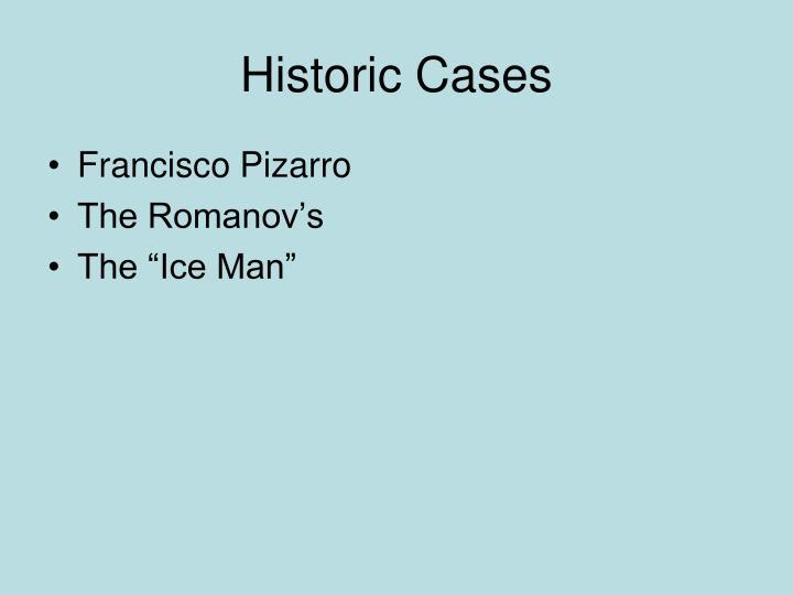 Historic Cases
