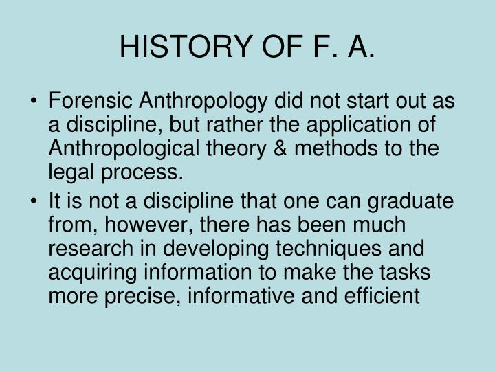 HISTORY OF F. A.
