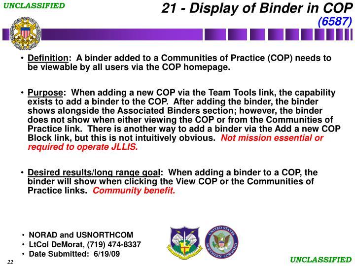 21 - Display of Binder in COP