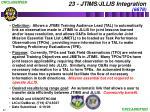 23 jtims jllis integration 6678