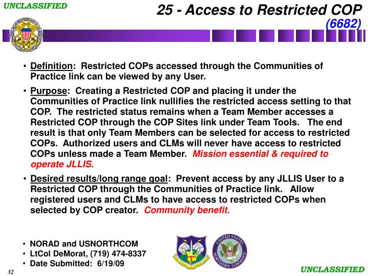 25 - Access to Restricted COP