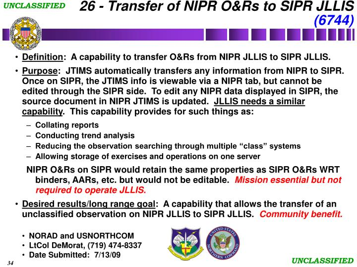 26 - Transfer of NIPR O&Rs to SIPR JLLIS