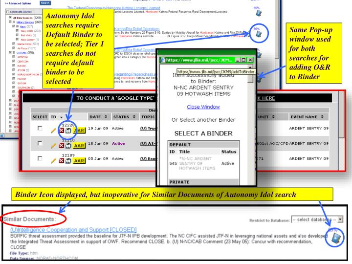 Autonomy Idol searches require Default Binder to be selected; Tier 1 searches do not require default binder to be selected