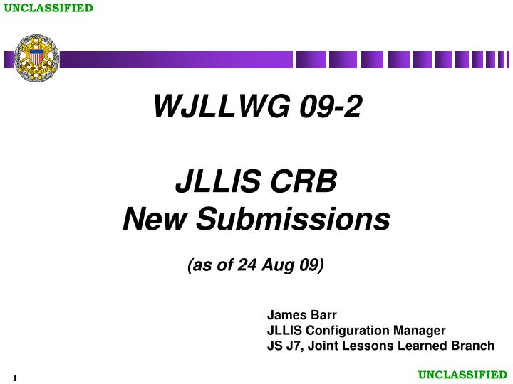 Wjllwg 09 2 jllis crb new submissions as of 24 aug 09