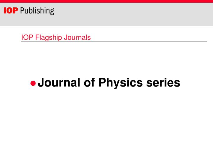 IOP Flagship Journals