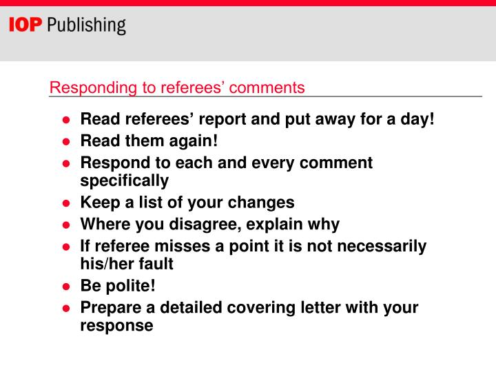Responding to referees' comments