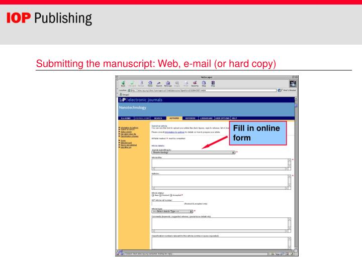 Submitting the manuscript: Web, e-mail (or hard copy)