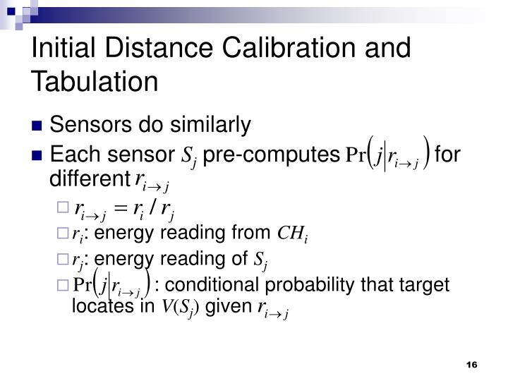 Initial Distance Calibration and Tabulation