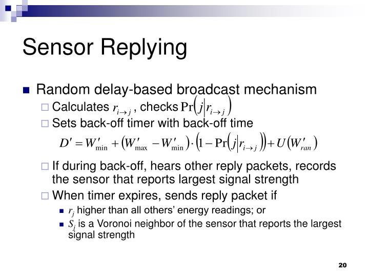 Sensor Replying