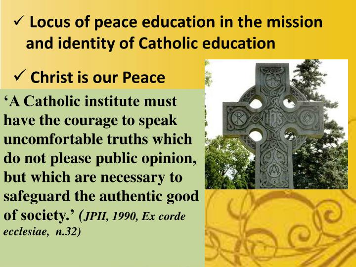 Locus of peace education in the mission and identity of Catholic education