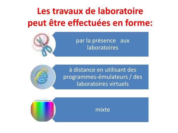 Les travaux de laboratoire