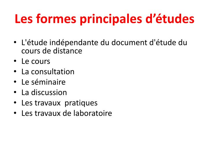 Les formes principales d'études