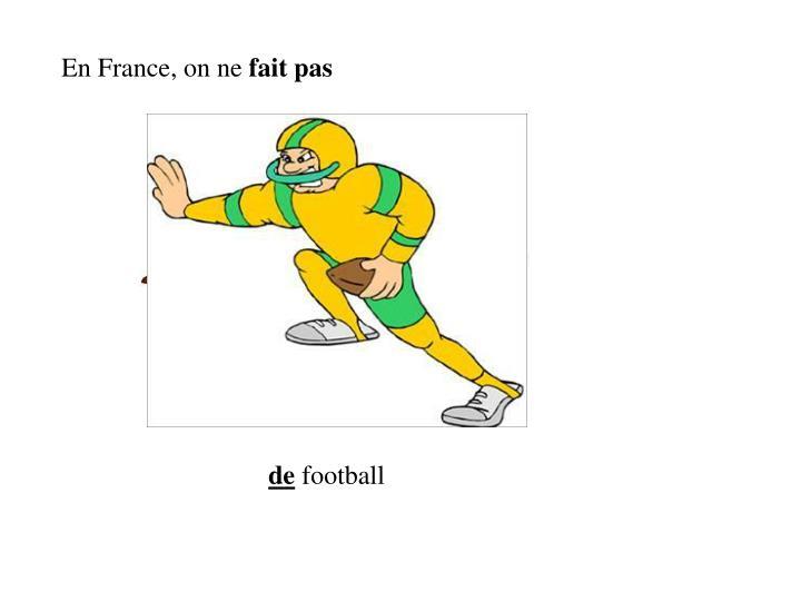En France, on ne