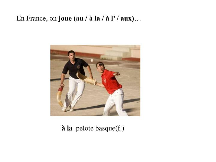 En France, on