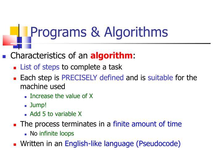 Programs & Algorithms