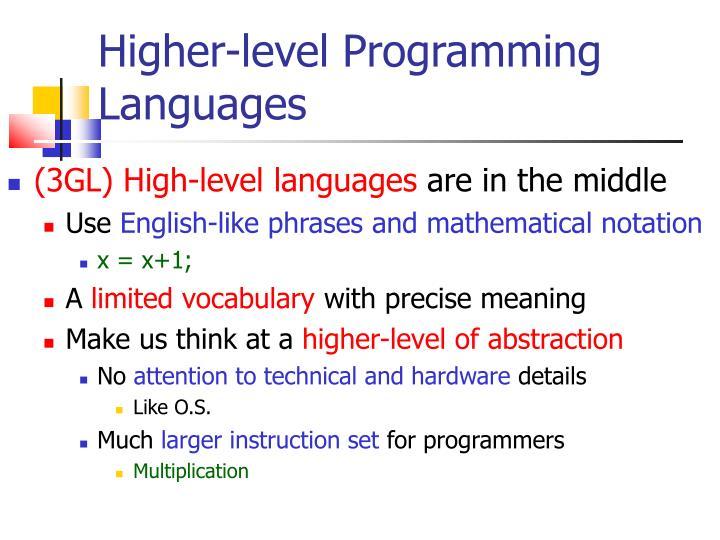 Higher-level Programming Languages