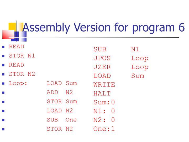 Assembly Version for program 6