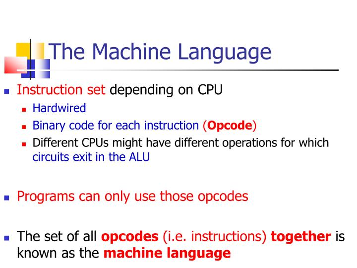 The Machine Language