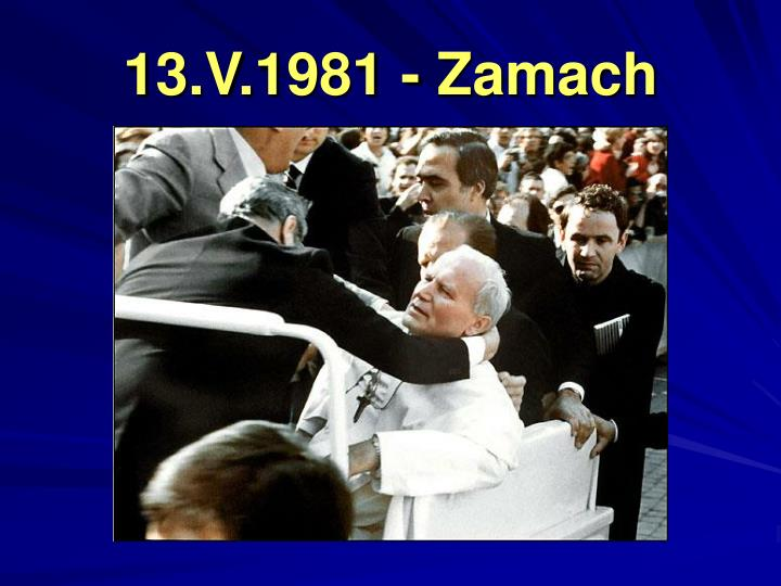 13.V.1981 - Zamach