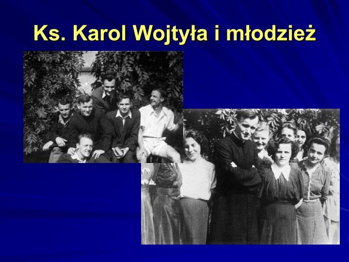 Ks. Karol Wojtyła i młodzież