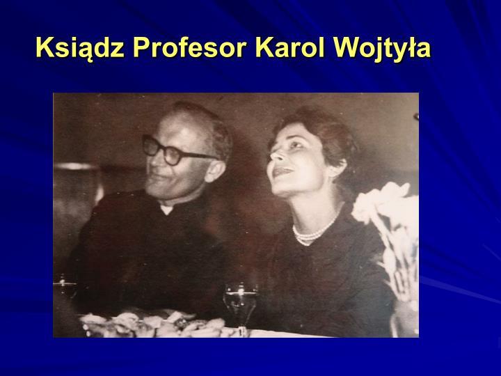 Ksiądz Profesor Karol Wojtyła