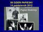 xii dzie papieski 14 pa dziernik 2012
