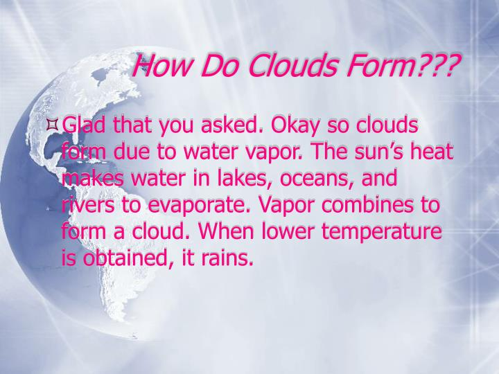 How Do Clouds Form???