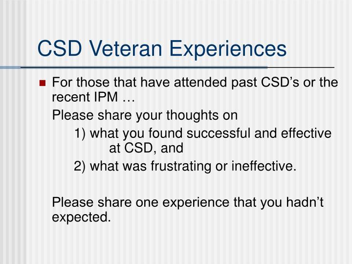 CSD Veteran Experiences