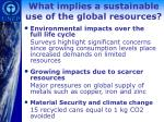what implies a sustainable use of the global resources