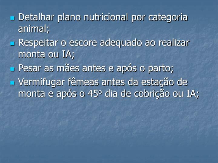 Detalhar plano nutricional por categoria animal;