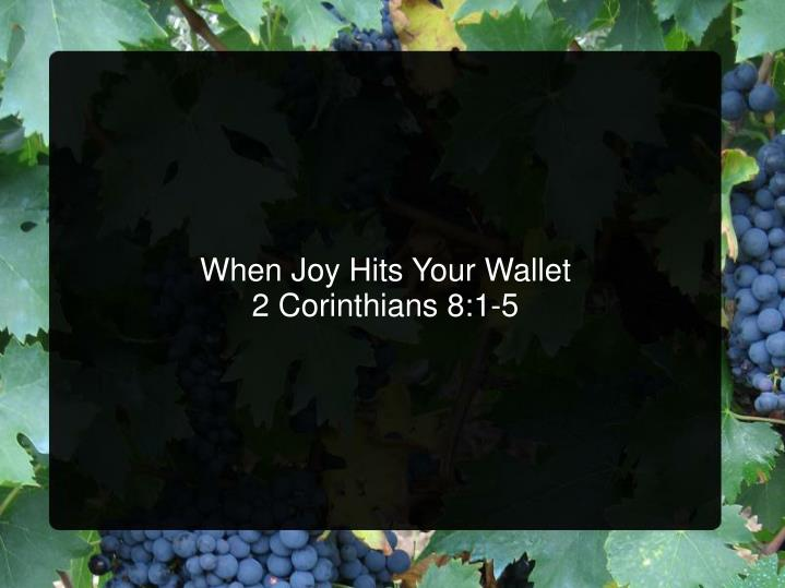 When Joy Hits Your Wallet