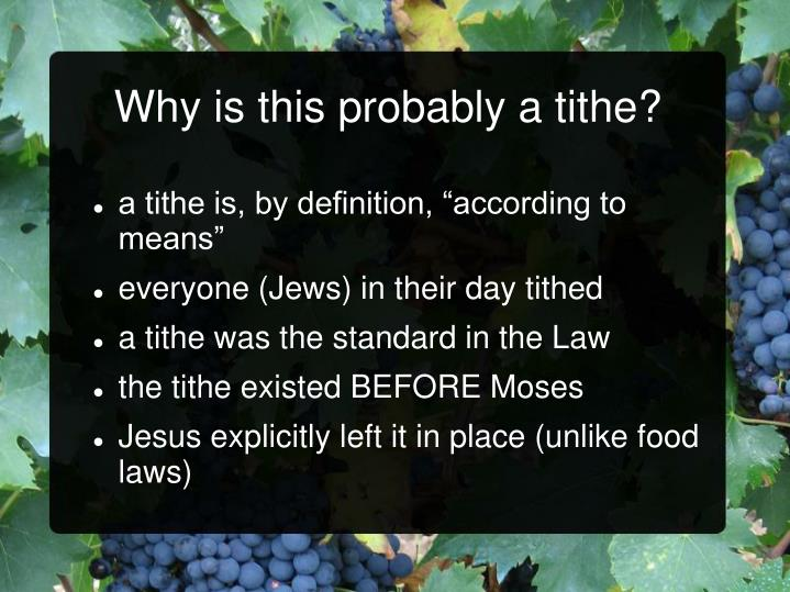 Why is this probably a tithe?
