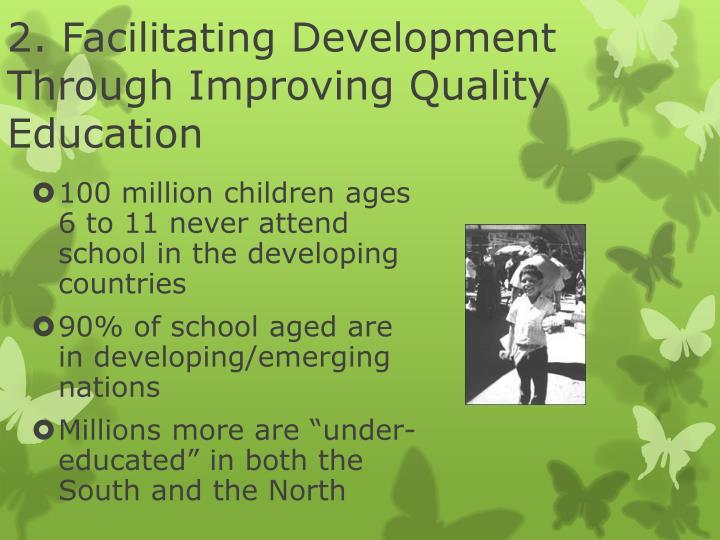 2. Facilitating Development Through Improving Quality Education