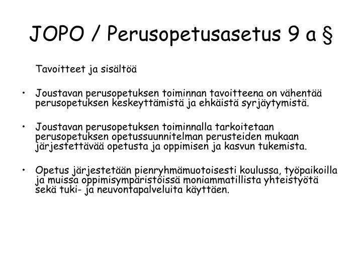 JOPO / Perusopetusasetus 9 a §