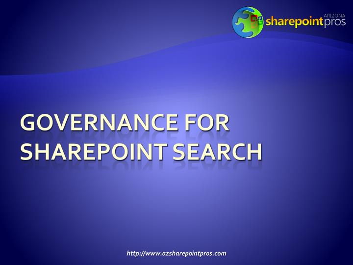 Governance for SharePoint Search