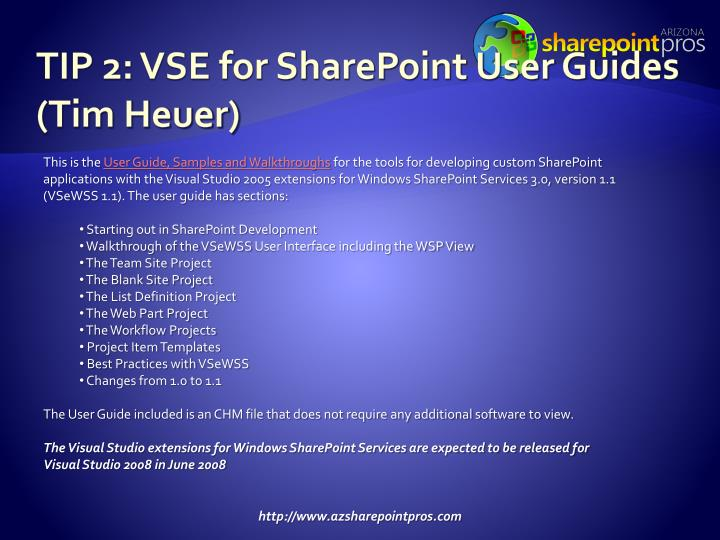 TIP 2: VSE for SharePoint User Guides (Tim Heuer)