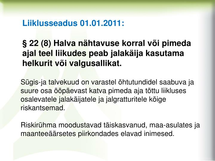 Liiklusseadus 01.01.2011: