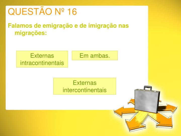 QUESTÃO Nº 16